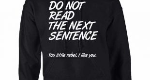 cool sweatshirts adult hoodie do not read the next sentence funny top. cool hoodiesfunny ... FYADGOG