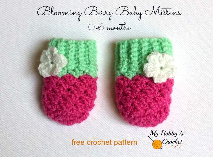 crochet baby mittens blooming berry baby mittens - free crochet pattern YURBRFO