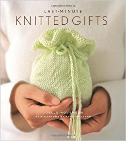 Knitting Gifts last-minute knitted gifts (last minute gifts): joelle hoverson, anna  williams: 9781584793670: amazon.com: books JZCRIRP