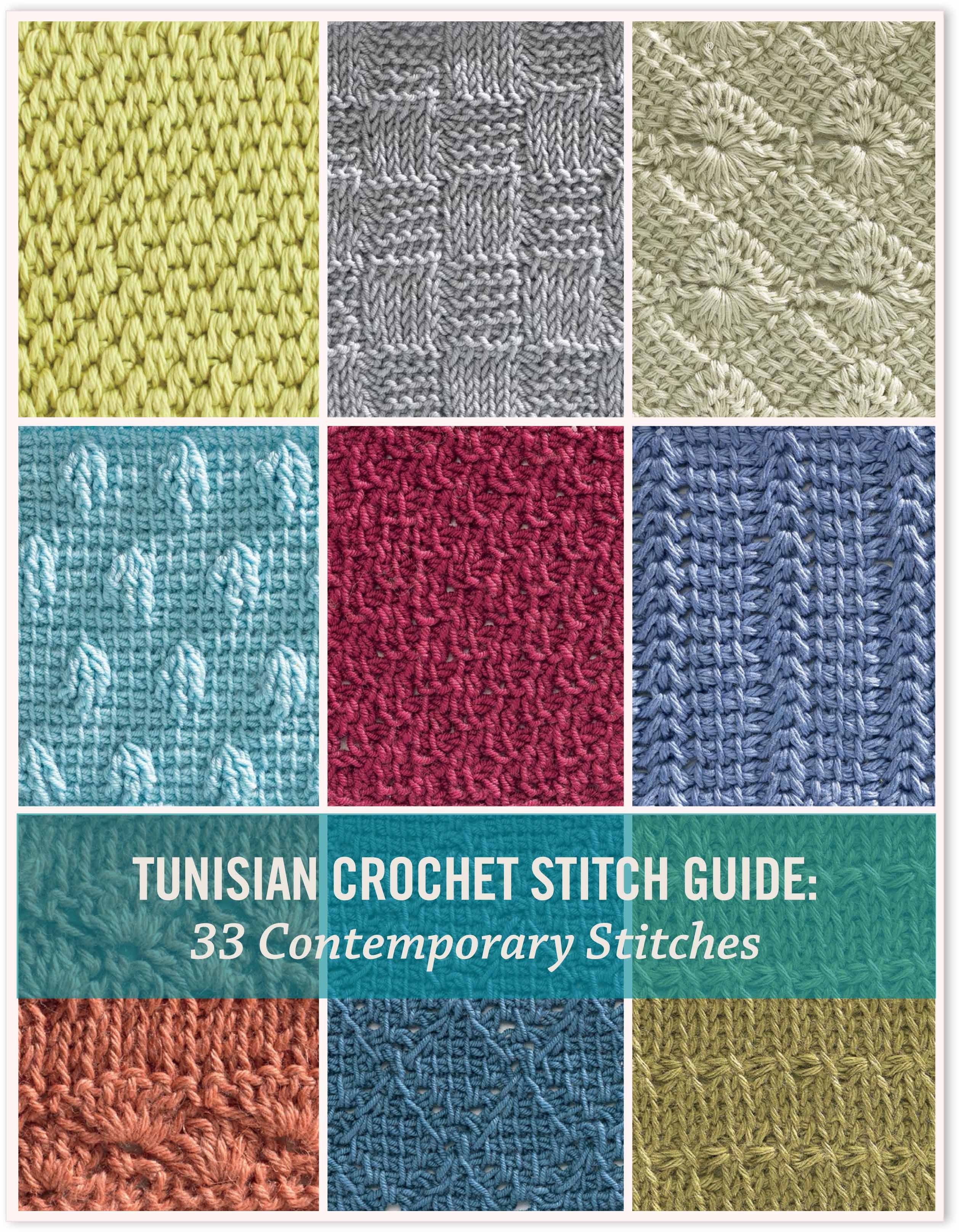 Tunisian Crochet patterns tunisian crochet stitch guide ebook: 33 contemporary stitches DMWYHFP