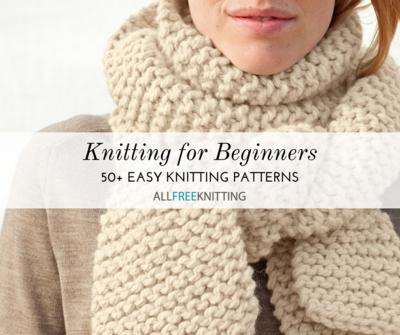 50+ Easy Knitting Patterns for Beginners | AllFreeKnitting.com