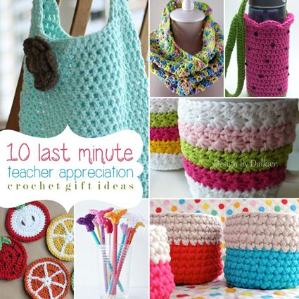 10 Last Minute Teacher Appreciation Crochet Gift Ideas | Crochet