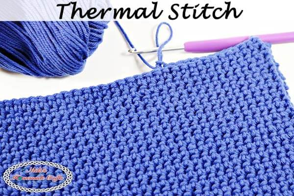 Thermal Stitch aka Double Thick Crochet Stitch - Photo and Video