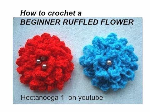 Easy Ruffled Beginner Crochet Flower. - YouTube