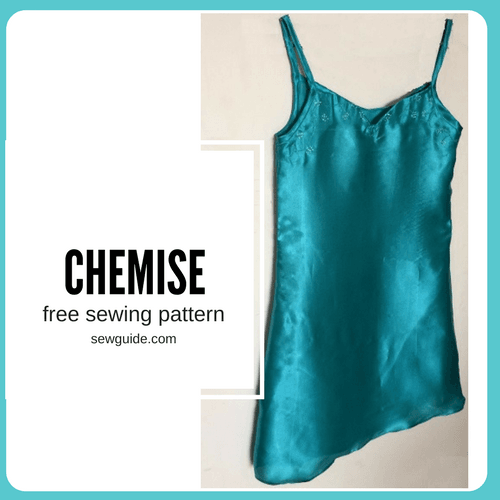Make a CHEMISE - Free sewing pattern - Sew Guide