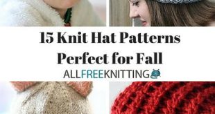 15 Knit Hat Patterns Perfect for Fall | AllFreeKnitting.com