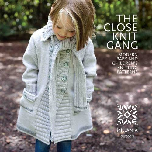 The Close Knit Gang: Modern Babies and Children's Knitting Patterns