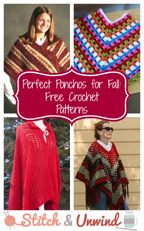 Crochet Poncho Pattern Collection: 10 Free Patterns - Stitch and Unwind