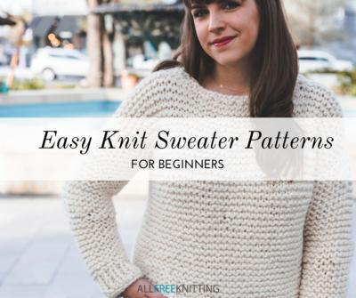 30 Easy Knit Sweater Patterns for Beginners   AllFreeKnitting.com
