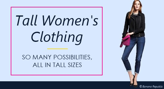 clothes for tall women tall womenu0027s clothing - so many possibilities, all in tall ladies sizes SAOZWZZ