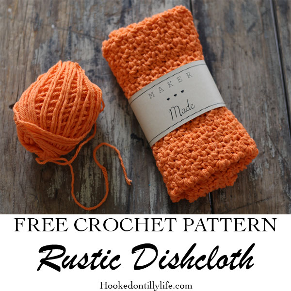 Rustic Dish Cloth - Free Crochet Pattern u2014 Hooked On Tilly