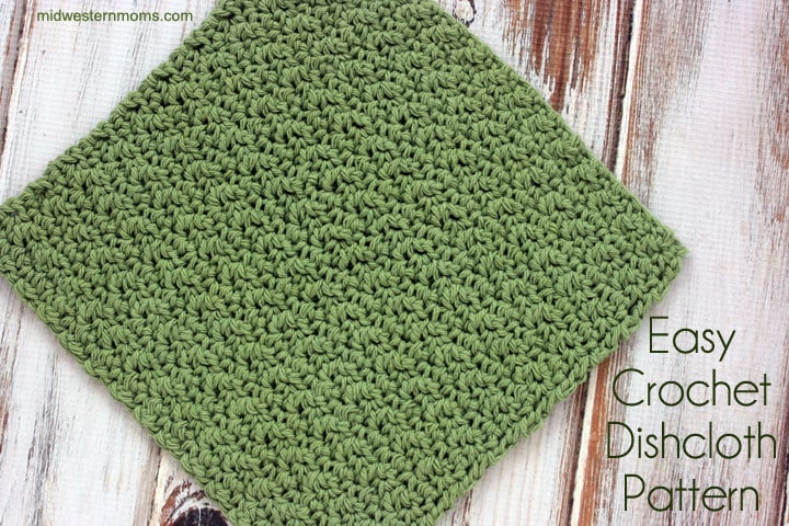 Easy Crochet Dishcloth Pattern u2013 Midwestern Moms