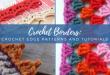Crochet Borders: 30+ Crochet Edge Patterns and Tutorials