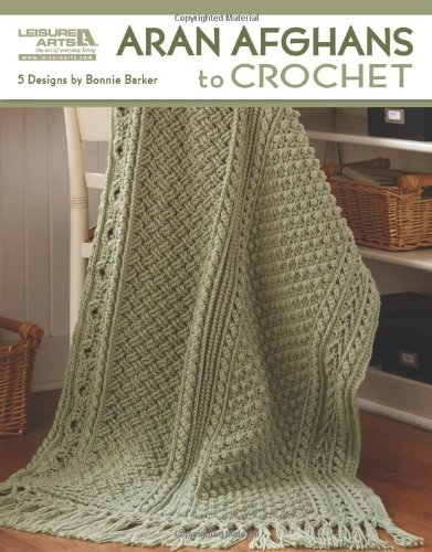 Amazon.com: LEISURE ARTS Aran Afghans to Crochet 4948