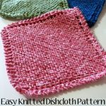 Easy knitted dishcloth patterns