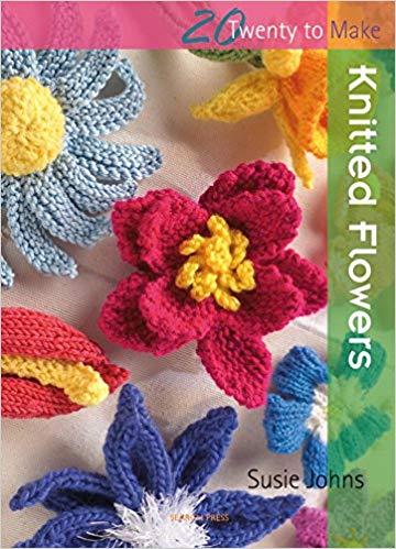 Knitted Flowers (Twenty to Make): Susie Johns: 9781844484935: Amazon
