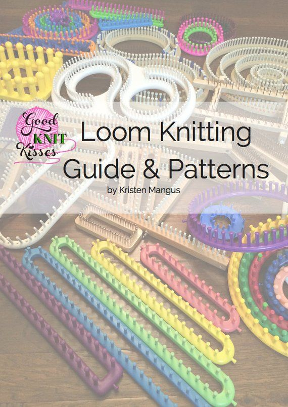 Loom Knitting Guide & Patterns 2nd Edition | Products | Pinterest