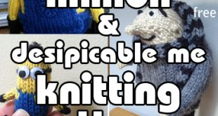 Minions and Despicable Me Knitting Patterns | In the Loop Knitting