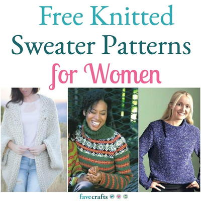 25 Free Knitting Patterns for Women's Sweaters   FaveCrafts.com