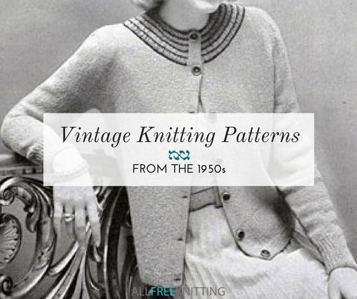 18 Vintage Knitting Patterns from the 1950s | AllFreeKnitting.com